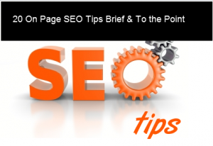 20 On Page SEO Tips Brief & To the Point