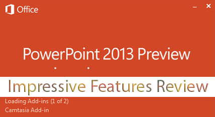 Powerpoint-Microsoft-office-2013-preview-review