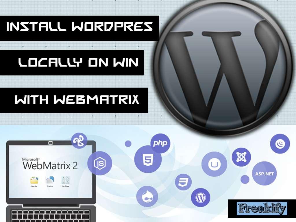 Install WordPress on localhost of Microsoft Windows with WebMatrix