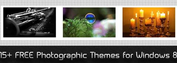 Don't miss : 15+ FREE Photographic Themes for Windows 8
