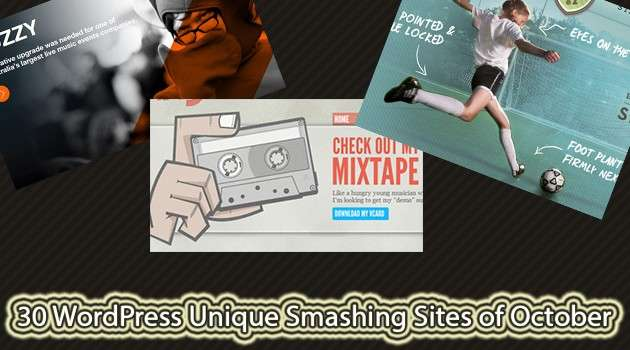 30 WordPress Unique Smashing Sites of October