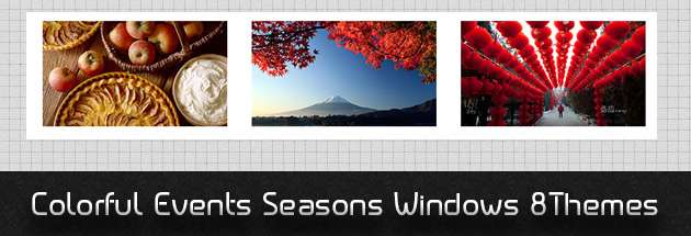 Don't miss : Colorful Events Seasons Windows 8 Free Themes