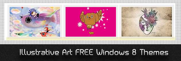 Don't miss : Illustrative Art FREE Windows 8 Themes