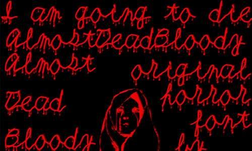 AlmostDeadBloody font