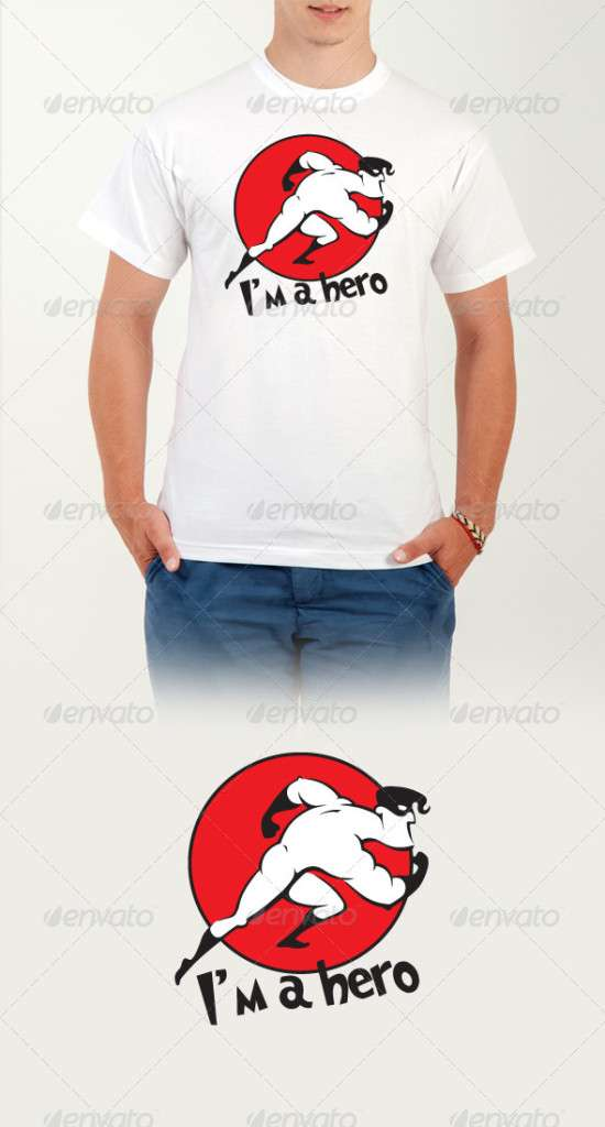 I'm a Hero - T-Shirt - Funny Designs